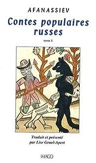 Contes populaires russes, tome 1 par Alexandre Afanassiev