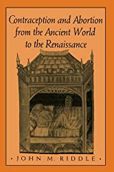 Contraception & Abortion from the Ancient World to the Renaissance (Paper)