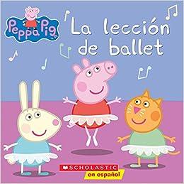 Peppa Pig: La lección de ballet (Ballet Lesson) (Spanish ...