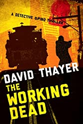 THE WORKING DEAD (Detective DiPino Thriller Book 3)