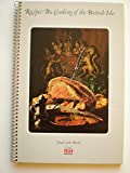 Recipes: The Cooking Of The British Isles: Foods of the World Series