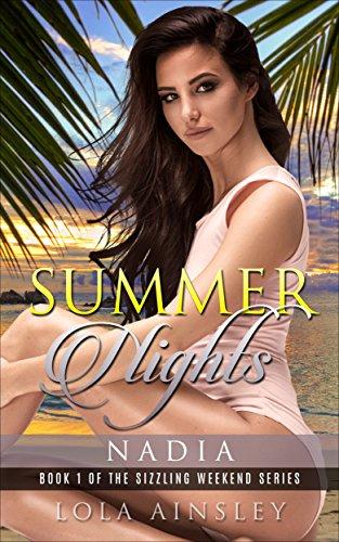 Summer Nights: Nadia (Sizzling Weekend)