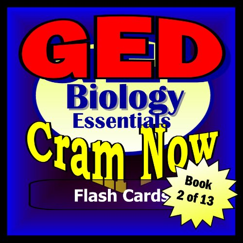 GED Prep Test BIOLOGY Flash Cards-CRAM NOW!-GED Exam Review Book & Study Guide (GED Cram Now! 2)