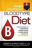 Joseph Christiano's Bloodtype Diet B: A Custom