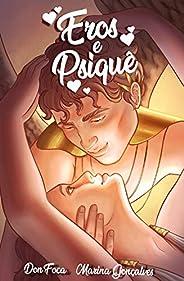 Eros e Psiquê: A Busca pelo Amor (Mitologia Grega em Quadrinhos Livro 2)