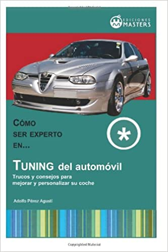Tuning del automovil (Spanish Edition): Adolfo Perez Agusti ...