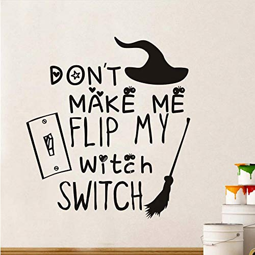Wall Stickers Don't Make Me My Witch Switch Broomstick Wall Sticker for Kids Room Wall Decor Festival Party Halloween Decoration Accessories 54X59Cm -