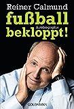 fußballbekloppt!: Autobiographie