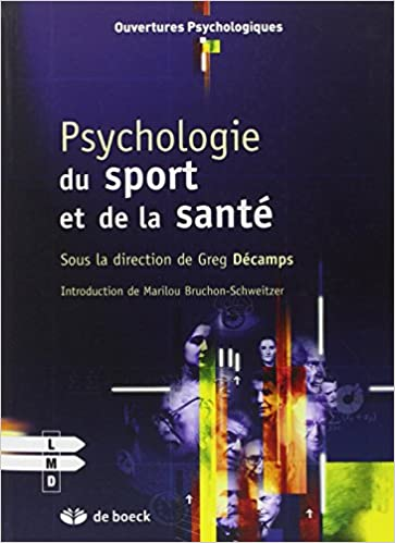 Psychologie Du Sport Et De La Sante Greg Decamps Collectif