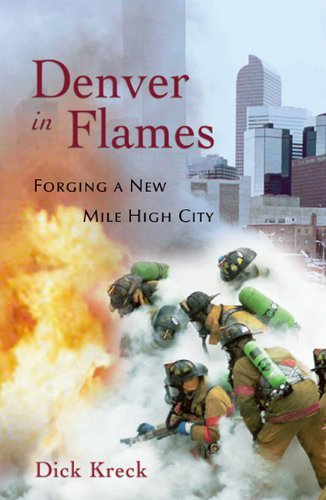 Denver in Flames: Forging a New Mile High City by Dick Kreck - Shopping Malls In Denver