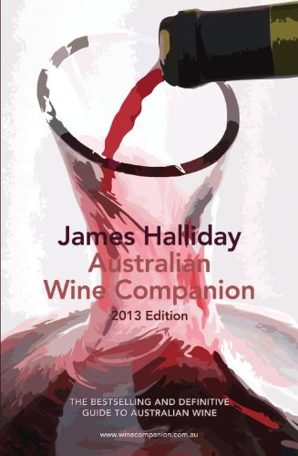 James Halliday Wine Companion 2013 (James Halliday Australian Wine Companion) by James Halliday