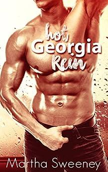 Hot Georgia Rein by [Sweeney, Martha]
