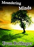 img - for Meandering Minds -- A Poetry Collection book / textbook / text book