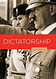 Dictatorship (Odysseys in Government)