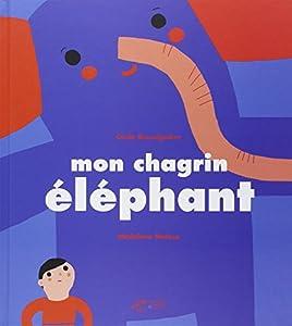 "Afficher ""Mon chagrin éléphant"""