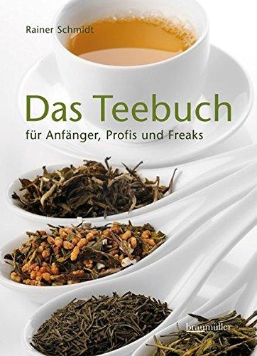 das-teebuch-fr-anfnger-profis-und-freaks