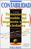 img - for Tratamiento contable del impuesto sobre sociedades / Accounting for Income Tax (Contabilidad. Guias Utiles) (Spanish Edition) book / textbook / text book