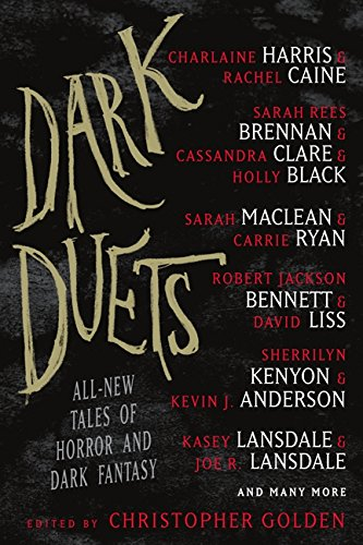 Dark Duets: All-New Tales of Horror and Dark Fantasy