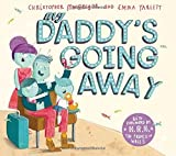 My Daddy's Going Away by MacGregor, Christopher (2014) Paperback