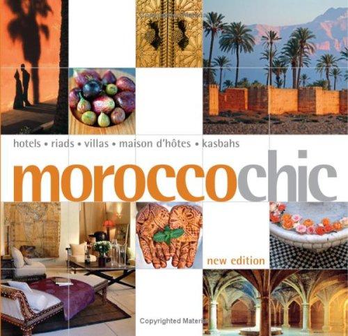 Download Morocco Chic (Chic Destination) PDF