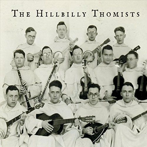 The Hillbilly Thomists
