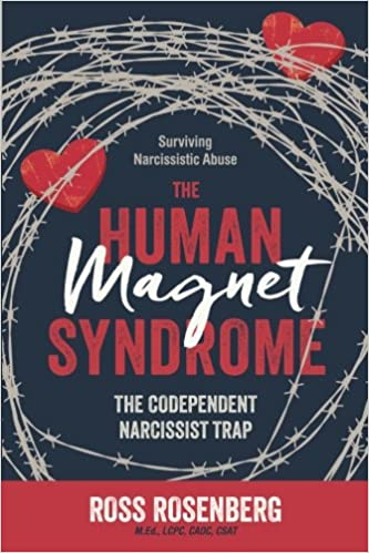 The human magnet syndrome the codependent narcissist trap ross a the human magnet syndrome the codependent narcissist trap ross a rosenberg 9781983827495 amazon books fandeluxe Images