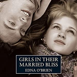 Girls in their Married Bliss Audiobook