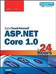 ASP.NET Core 1.0 in 24 Hours, Sams Te...