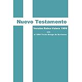 Nuevo Testamento: Versión Reina-Valera 1909 con el 1894 Texto Griego de Scrivener (Spanish Edition)
