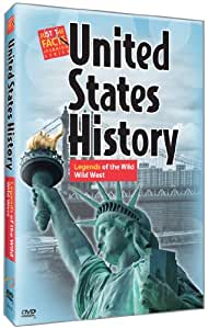 Just the Facts: U.S. History : Legends of the Wild Wild West