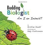 Budding Biologist, Kristine Duehl, 098554810X