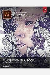 Adobe Illustrator CC Classroom in a Book (2015 release) Paperback