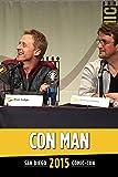 Con Man Panel: SDCC 2015
