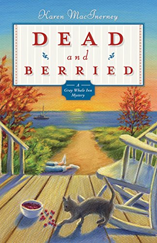 Dead and Berried: A Gray Whale Inn Mystery (The Gray Whale Inn Mysteries Book 2)