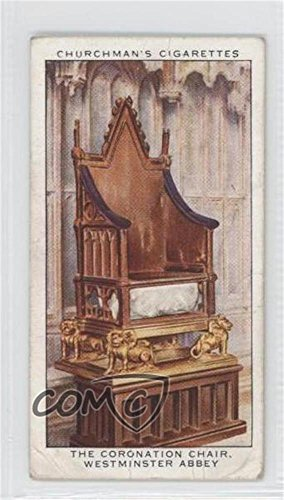 The Coronation Chair, Westminster Abbey COMC REVIEWED Good to VG-EX (Trading Card) 1937 Churchman's The King's Coronation - Tobacco [Base] #15