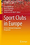 img - for Sport Clubs in Europe: A Cross-National Comparative Perspective (Sports Economics, Management and Policy) book / textbook / text book