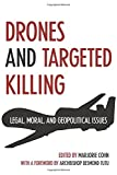 Drones and Targeted Killing, edited by Marjorie Cohn, foreword by Archbishop Desmond Tutu, 1566569893