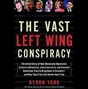 The Vast Left Wing Conspiracy Audiobook