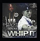 Whip It (Remix) [feat. Troy Ave & Dj Candy]