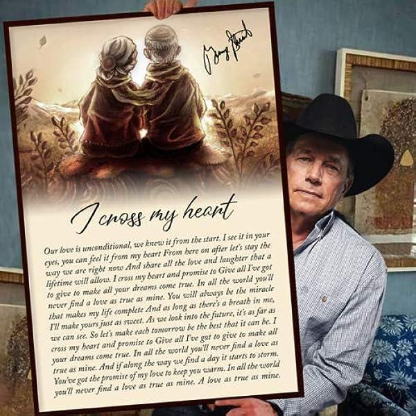 Amazon Com I Cross My Heart George Strait Lyrics Gift Wall Art Poster Canvas Framed 16 X 20 Posters Prints