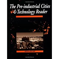 The Pre-industrial Cities & Technology Reader OU AT308 Reader 1