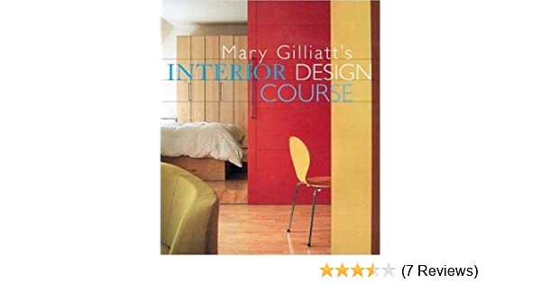 Mary Gilliatts Dictionary of Architecture and Interior Design Mary Gilliatt