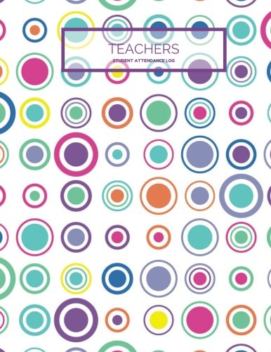 "Log Student Book (Teachers Student Attendance Log: Colorful Tracker Notebook For Teachers, Record Attendance, 35 Names | Use in School, Colleges & Universities | Log ... | 8.5""x11"" Paperback (Academic) (Volume 8))"