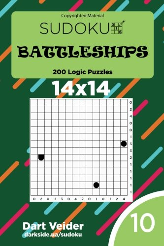 Sudoku Battleships - 200 Logic Puzzles 14x14 (Volume 10) pdf epub