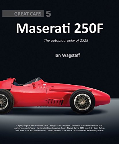 Maserati 250F: The Autobiography of 2528 (Great ()