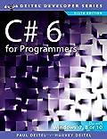 C# 6 for Programmers (6th Edition) (Deitel Developer Series)