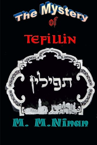 The Mysteries of Tefillin