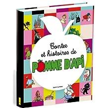 CONTES ET HISTOIRES DE POMME D'API T.01