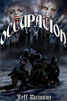 Occupation (Book I in the Occupation Series) by [Dawson, Jeff]