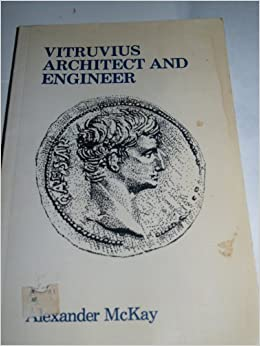 Vitruvius: Architect and Engineer (Inside the Ancient World)